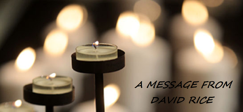 Candlelight - A Message from David Rice